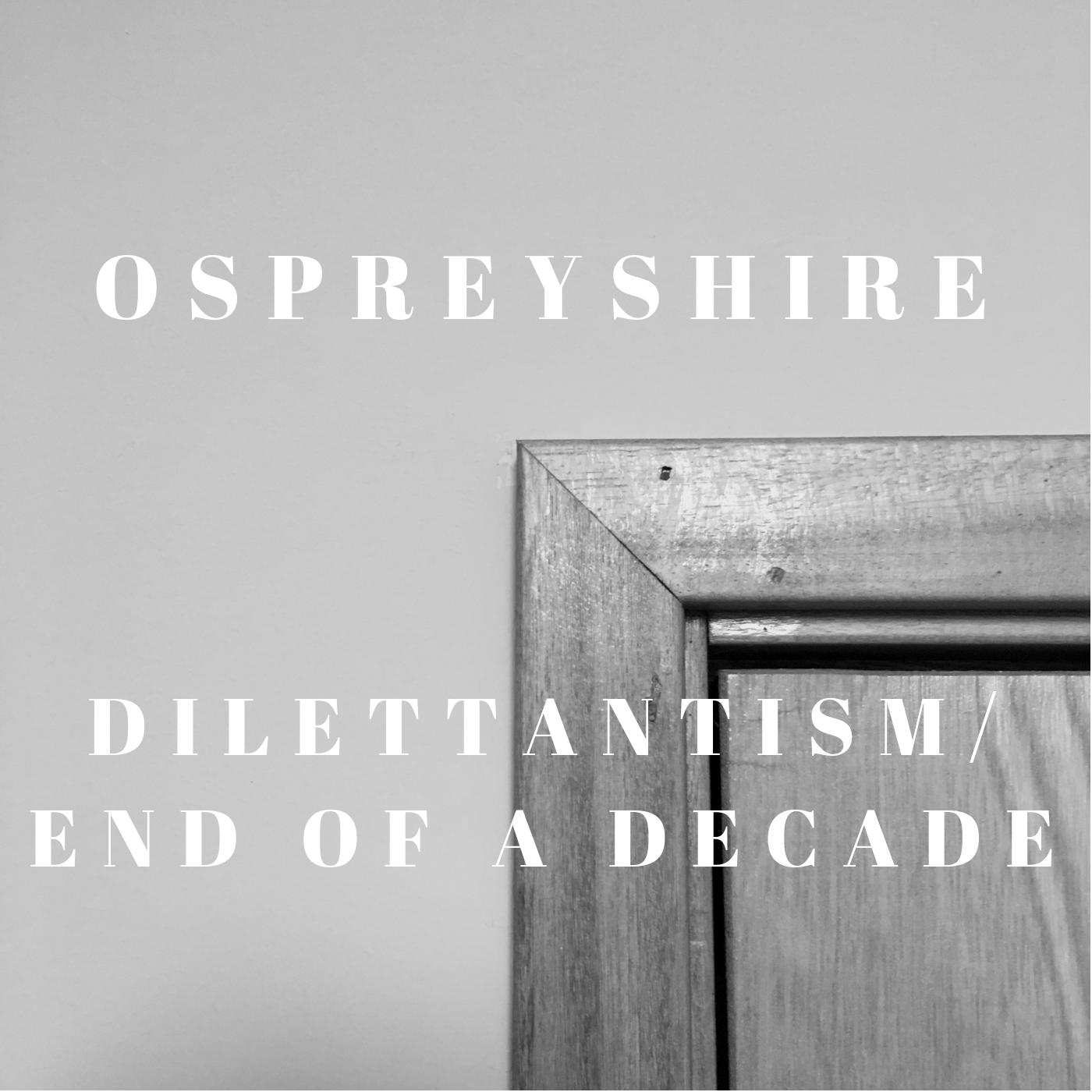 Ospreyshire Diletantism