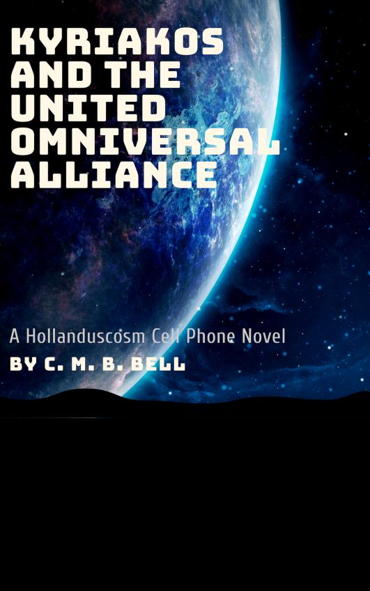 kyriakos and the united omniversal alliance